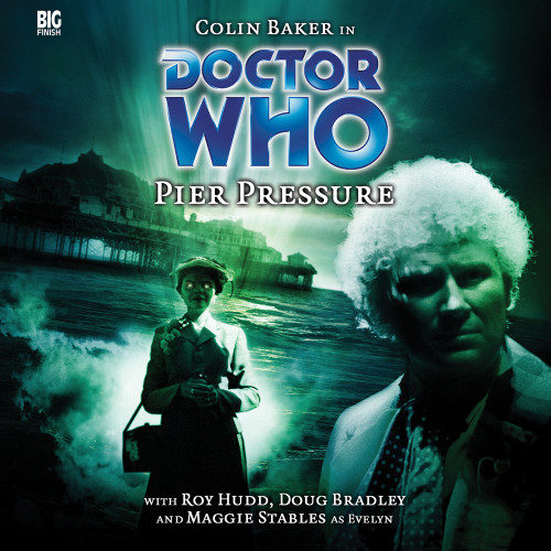 Doctor Who: PIER PRESSURE - Big Finish 6th Doctor Audio CD #78
