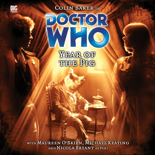 Doctor Who: YEAR OF THE PIG - Big Finish 6th Doctor Audio CD #90