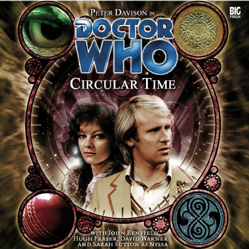 Doctor Who: CIRCULAR TIME - Big Finish 5th Doctor Audio CD #91