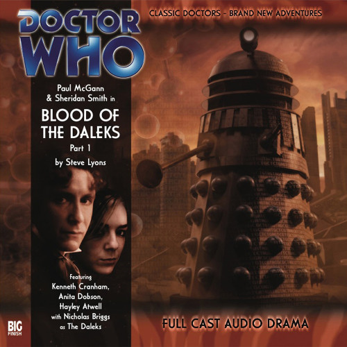 Doctor Who: The Eighth Doctor Adventures #1.1 - BLOOD OF THE DALEKS  Part #1 Big Finish Audio CD