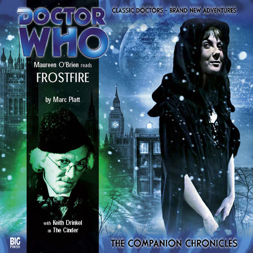Doctor Who Companion Chronicles - FROSTFIRE - Big Finish Audio CD #1.1