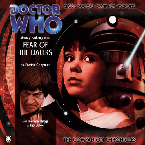Doctor Who Companion Chronicles - FEAR OF THE DALEKS - Big Finish Audio CD #1.2