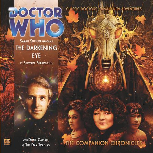 Companion Chronicles - The Darkening Eye - Big Finish Audio CD 3.6