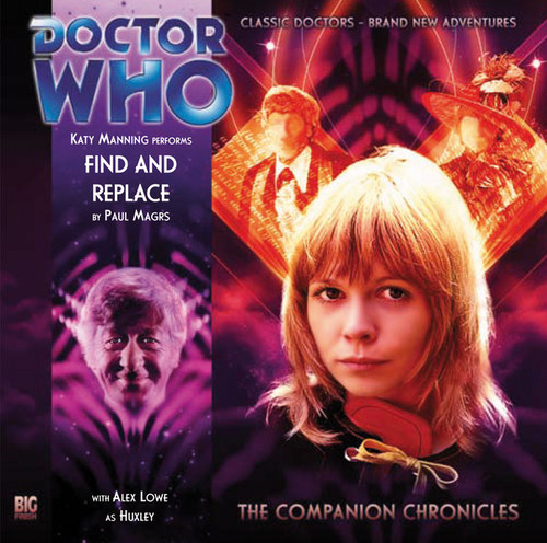 Doctor Who Companion Chronicles - FIND AND REPLACE - Big Finish Audio CD #5.3
