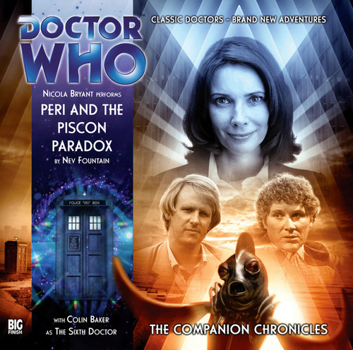 Doctor Who Companion Chronicles - PERI AND THE PISCON PARADOX - Big Finish Audio CD #5.7 (2 Discs)