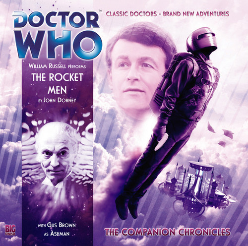 Doctor Who Companion Chronicles - THE ROCKET MEN - Big Finish Audio CD #6.2