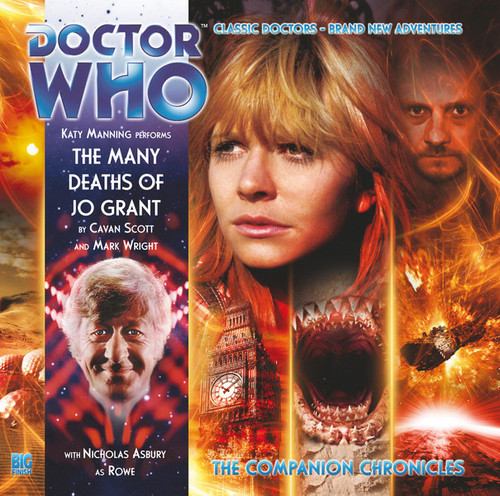 Doctor Who Companion Chronicles - THE MANY DEATHS OF JO GRANT - Big Finish Audio CD #6.4