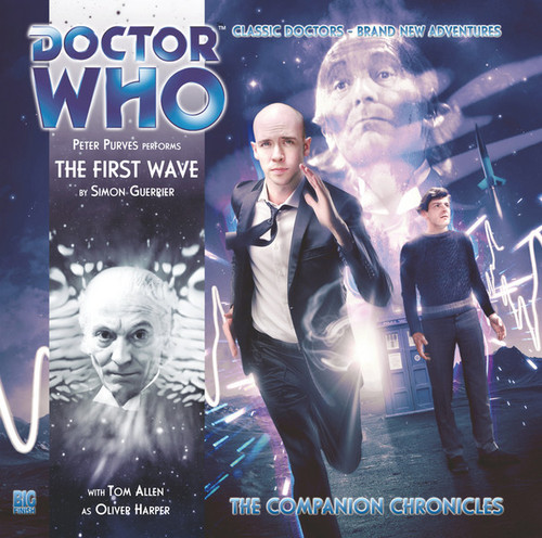 Doctor Who Companion Chronicles - THE FIRST WAVE - Big Finish Audio CD #6.5