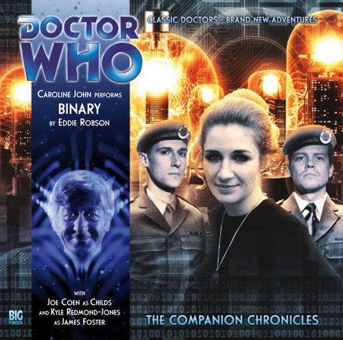 Doctor Who Companion Chronicles - BINARY - Big Finish Audio CD #6.9
