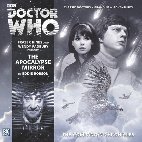 Doctor Who Companion Chronicles - THE APOCALPSE MIRROR - Big Finish Audio CD #7.11