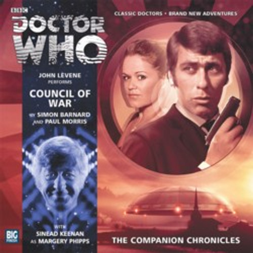 Doctor Who Companion Chronicles - COUNCIL OF WAR - Big Finish Audio CD #7.12