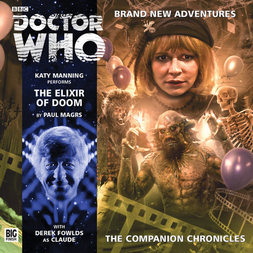 Doctor Who Companion Chronicles - THE ELIXIR OF DOOM - Big Finish Audio CD #8.11