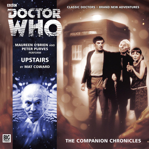 Doctor Who Companion Chronicles - UPSTAIRS - Big Finish Audio CD #8.3