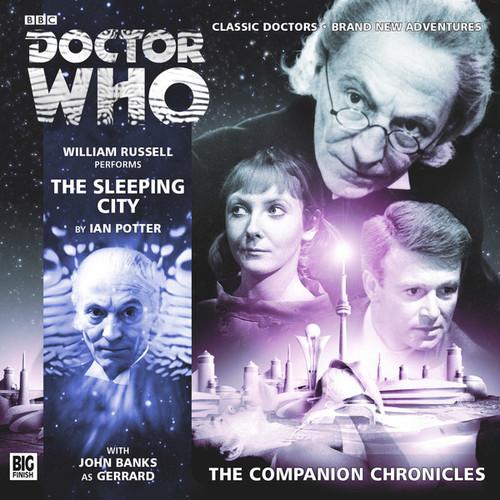 Companion Chronicles - The Sleeping City - Big Finish Audio CD 8.8