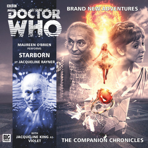 Doctor Who Companion Chronicles - STARBORN - Big Finish Audio CD #8.9