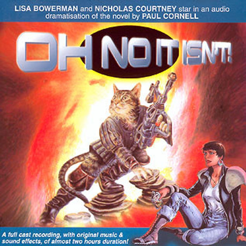 Bernice Summerfield: #1.1 OH NO IT ISN'T - Big Finish Audio CD