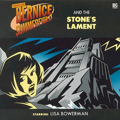 Bernice Summerfield: #2.2 THE STONE'S LAMENT - Big Finish Audio CD