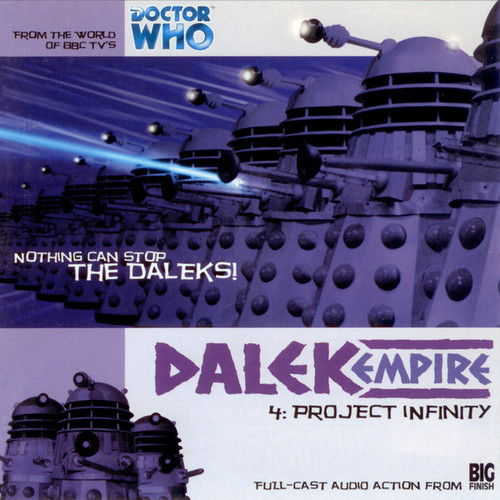 Dalek Empire: Project Infinity #1.4 - Big Finish Audio CD