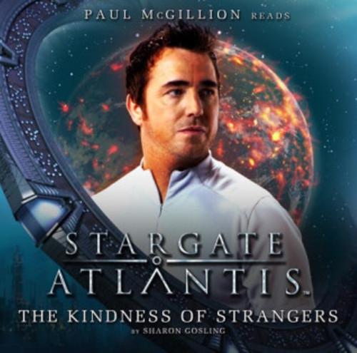 Stargate Atlantis: The KINDNESS OF STRANGERS - Big Finish Audio CD #2.4 (Audio Book)