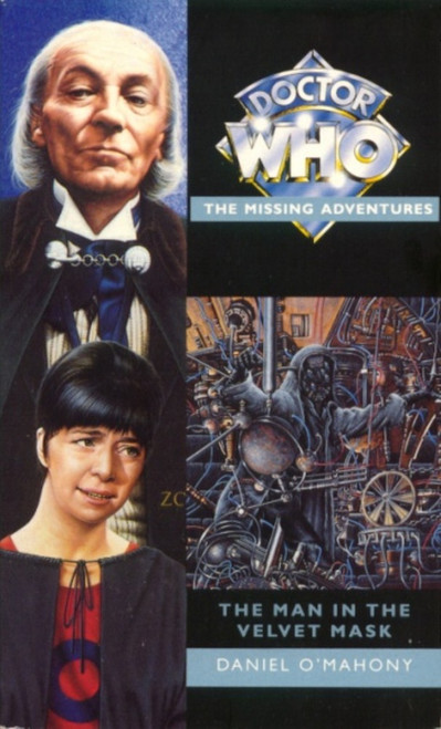 Doctor Who Missing Adventures Paperback Book - THE MAN IN THE VELVET MASK by Daniel O'Mahony