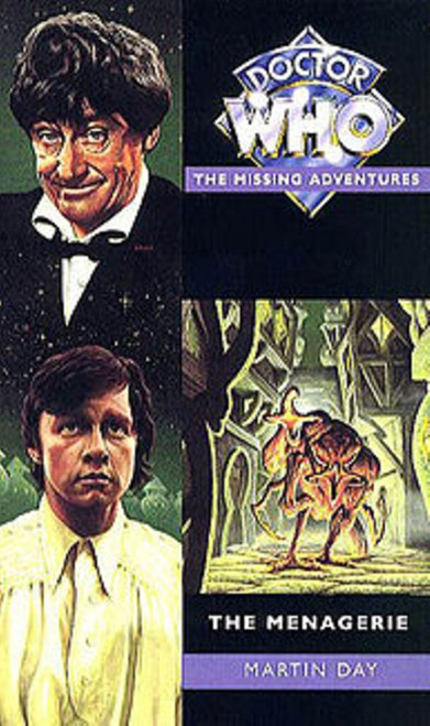 Doctor Who Missing Adventures Paperback Book - MENAGERIE by Martin Day