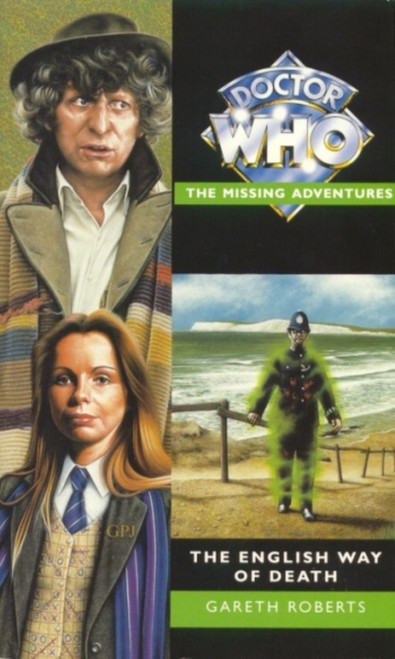 Doctor Who Missing Adventures Paperback Book  - THE ENGLISH WAY OF DEATH by Gareth Roberts
