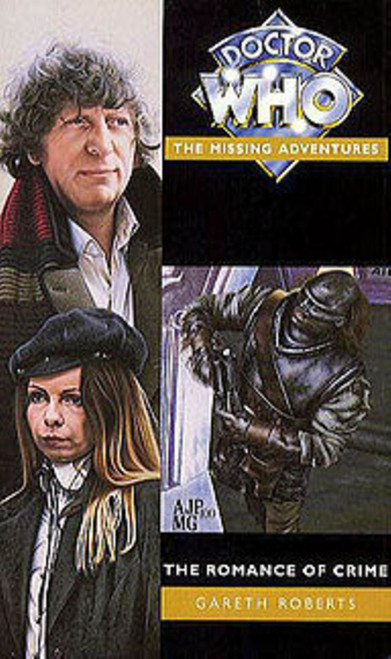 Doctor Who Missing Adventures Paperback Book - THE ROMANCE OF CRIME by Gareth Roberts