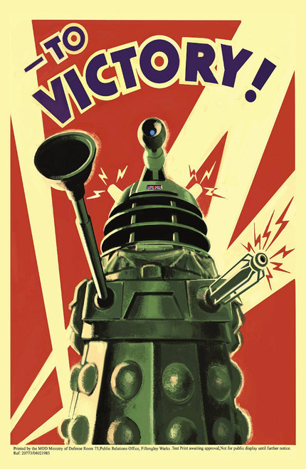 To Victory - Dalek World War ll Propaganda Style Promotional Print