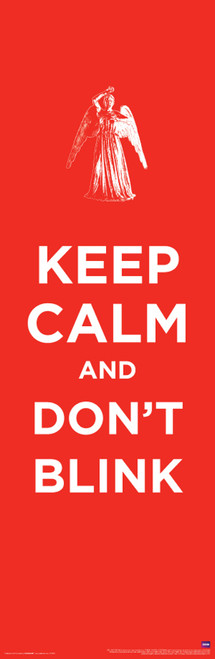 """Doctor Who: KEEP CALM DON'T BLINK Slim Style Poster - 11.75"""" X 36"""""""