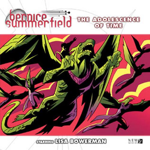 Bernice Summerfield: #9.2 The Adolescence of Time - Big Finish Audio CD