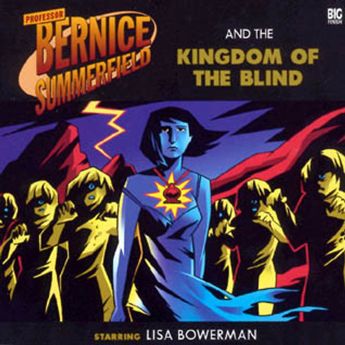 Bernice Summerfield: #6.2 The Kingdom of the Blind - Big Finish Audio CD
