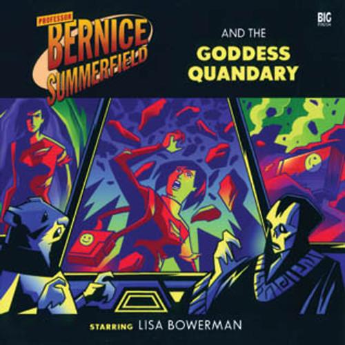 Bernice Summerfield: #6.4 The Goddess Quandary - Big Finish Audio CD