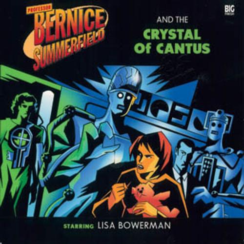 Bernice Summerfield: #6.5 The Crystal of Cantus - Big Finish Audio CD
