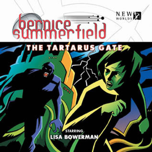 Bernice Summerfield: #7.1 THE TARTARUS GATE - Big Finish Audio CD