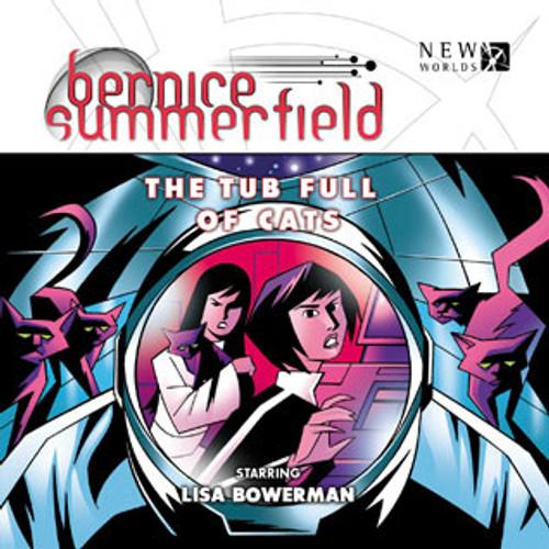 Bernice Summerfield: #8.1 The Tub Full of Cats - Big Finish Audio CD