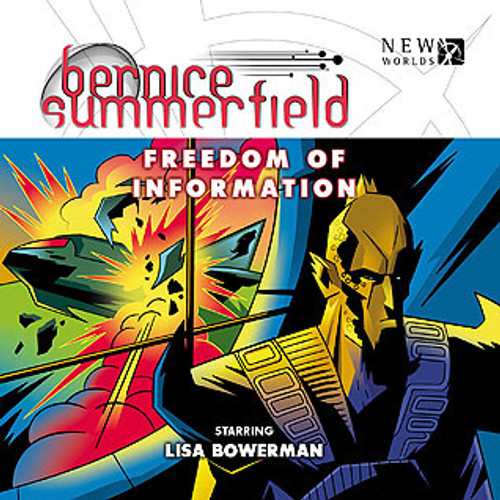 Bernice Summerfield: #8.3 FREEDOM OF INFORMATION - Big Finish Audio CD