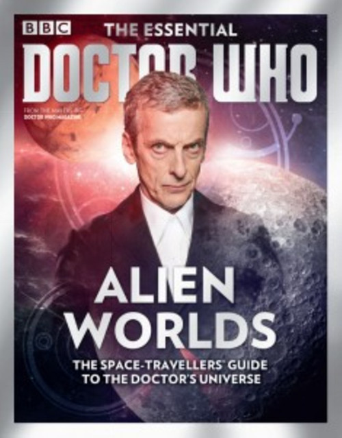 The Essential Doctor Who Magazine: Issue #3 - ALIEN WORLDS