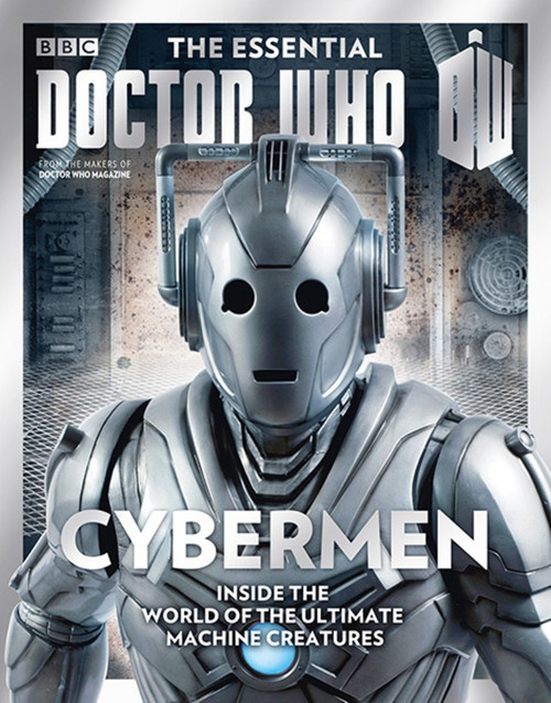 The Essential Doctor Who Magazine: Issue #1 - THE CYBERMEN