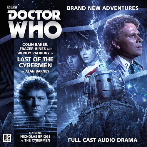 Doctor Who: LAST OF THE CYBERMEN - Big Finish 6th Doctor Audio CD #199