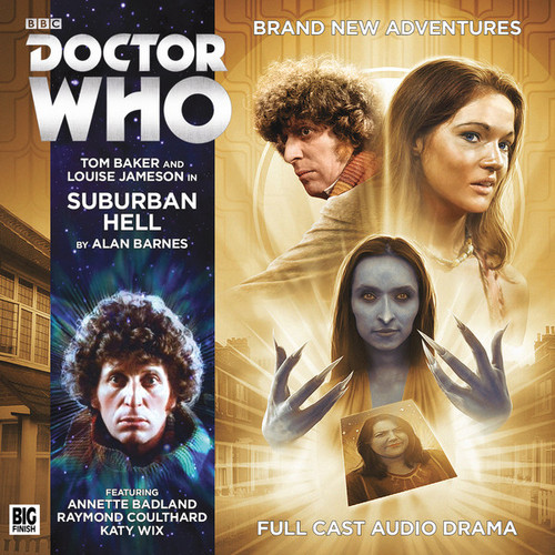 Doctor Who 4th Doctor (Tom Baker) Stories: #4.5 SUBURBAN HELL -  A Big Finish Audio Drama on CD