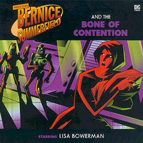 Bernice Summerfield: #5.2 The Bone of Contention - Big Finish Audio CD