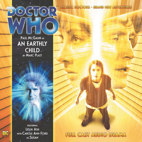 AN EARTHLY CHILD- Big Finish Special Audio CD #VIII