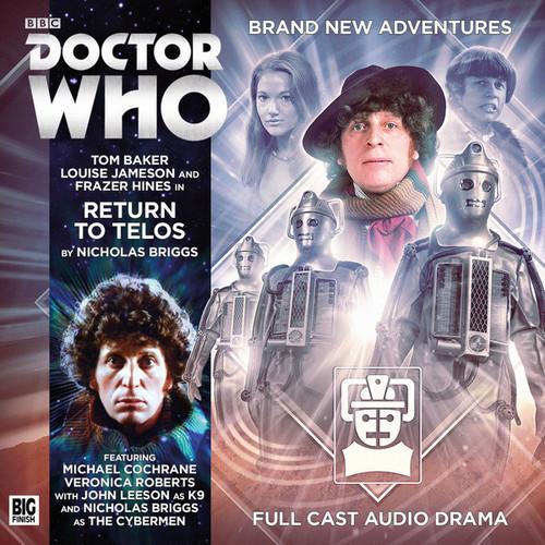 4th Doctor (Tom Baker) Stories: #4.8 RETURN TO TELOS -  A Big Finish Audio Drama on CD