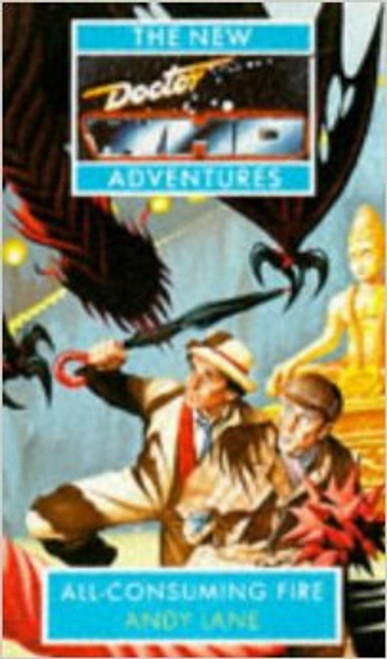 Doctor Who New Adventures Paperback Book - ALL CONSUMING FIRE by Andy Lane