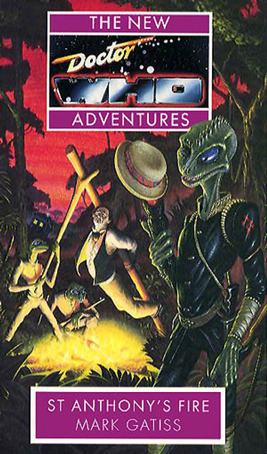 Doctor Who New Adventures Paperback Book - ST. ANTHONY'S FIRE by Mark Gatiss