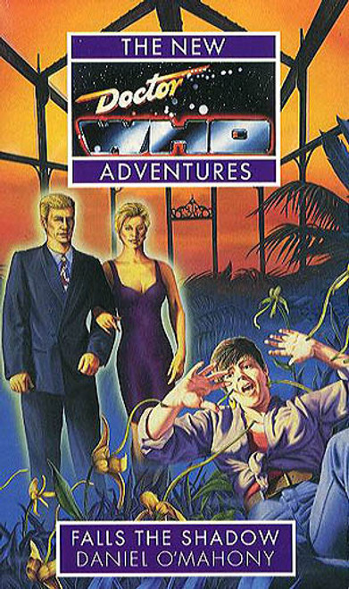 Doctor Who New Adventures Paperback Book - FALLS THE SHADOW by Daniel O'Mahony