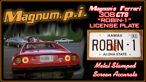 "MAGNUM P.I. - ""ROBIN- 1"" - Prop Replica Metal Stamped License Plate"
