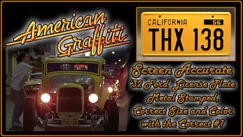 "License Plate - AMERICAN GRAFFITI - ""THX 138"""
