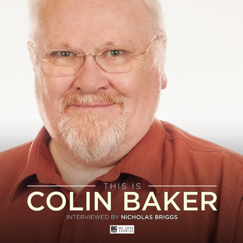 This Is Colin Baker - Big Finish Audio Interview CD