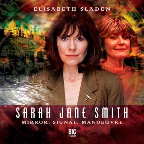 Sarah Jane Smith: MIRROR, SIGNAL, MANOEUVRE #1.5 - Big Finish Audio CD
